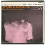 BCS-52 - The World's Best Loved Waltzes ~ Morton Gould And His Orchestra