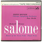 CCS-23 - R. Strauss — Salome: Final Scene And Dance of the Seven Veils ~ Borkh • Reiner • Chicago