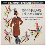 LSC-1990 - Offenbach In America ~ Boston Pops Orchestra, Fiedler