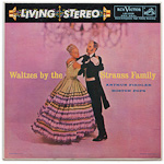 LSC-2028 - Waltzes By The Strauss Family ~ Boston Pops Orchestra, Fiedler