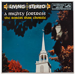 LSC-2199 - A Mighty Fortress ~ The Robert Shaw Chorale