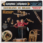 LSC-2308 - Doubling In Brass ~ Morton Gould And His Symphonic Band