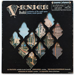 LSC-2313 - Venice ~ Solti • Orchestra Of The Royal Opera House, Covent Garden