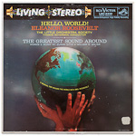 LSC-2332 - Hello, World! • The Greatest Sound Around ~ Eleanor Roosevelt • Scherman, The Little Orchestra Society