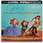 LSC-2391 - Opera For People Who Hate Opera