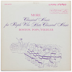 LSC-2470 - More Classical Music For People Who Hate Classical Music ~ Boston Pops • Fiedler