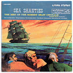 LSC-2551 - Sea Shanties ~ Men Of The Robert Shaw Chorale