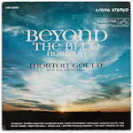 LSC-2552 - Beyond The Blue Horizon ~ Morton Gould And His Orchestra