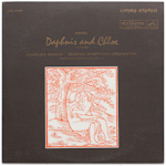 LSC-2568 - Ravel — Daphnis And Chloe (Complete) ~ Munch • Boston Symphony Orchestra