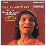 LSC-2592 - Marian Anderson — He's Got The Whole World In His Hands • 18 Other Spirituals