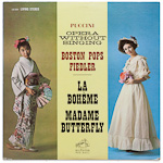LSC-2604 - Puccini — Opera Without Singing — La Boheme • Madame Butterfly ~ Boston Pops • Fiedler