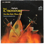 LSC-2617 - Verdi — Il Travatore (Highlights) ~ Price • Elias • Tucker • Warren • Tozzi • Basile