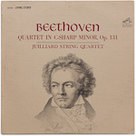 LSC-2626 - Beethoven — Quartet In C-Sharp Minor, Op. 131 ~ Juilliard String Quartet