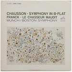 LSC-2647 - Chausson — Symphony In B-Flat • Franck — Le Chasseur Maudit ~ Munch • Boston Symphony