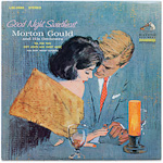 LSC-2682 - Good Night Sweetheart ~ Morton Gould And His Orchestra