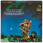 LSC-2684 - The Many Moods Of Christmas ~ The Robert Shaw Chorale