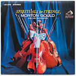LSC-2686 - Spirituals For Strings ~ Morton Gould And His Orchestra