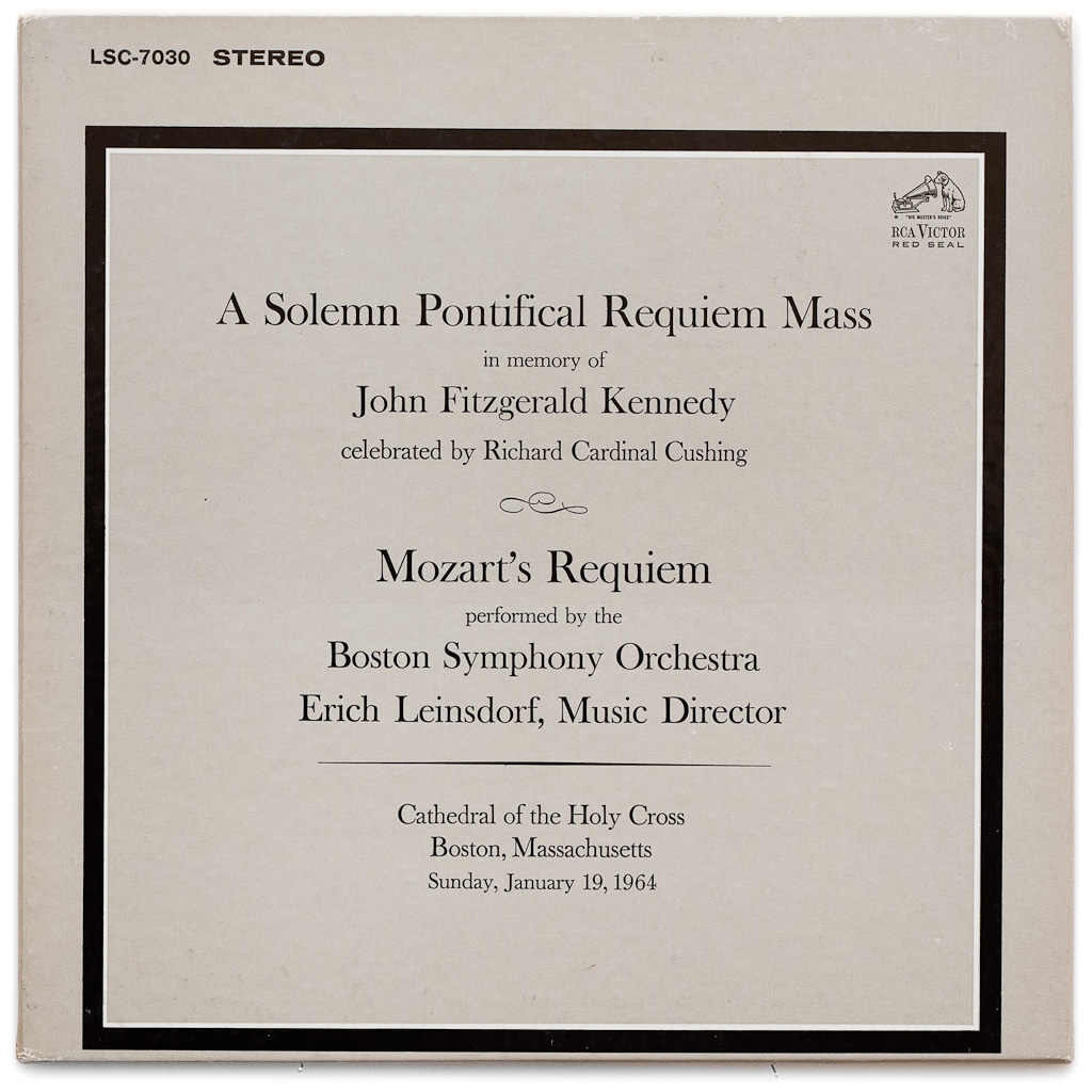 LSC-7030 - Mass For John F. Kennedy • Mozart — Requiem ~ Boston Symphony / Leinsdorf
